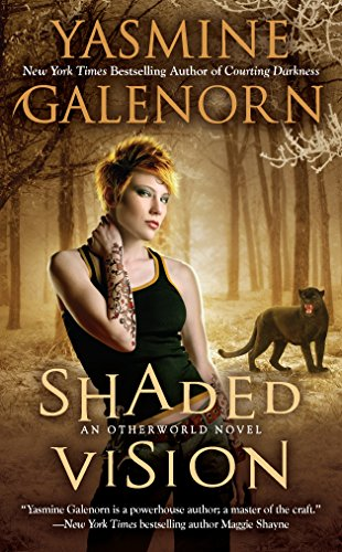 Shaded Vision: An Otherworld Novel (9780515150353) by Yasmine Galenorn