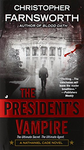 9780515150414: The President's Vampire (A Nathaniel Cade Novel)