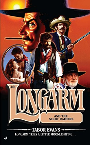 Longarm and the Night Raiders, No.401 (9780515150575) by Tabor Evans