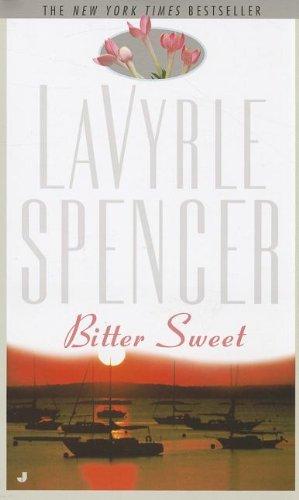 Bittersweet: Spencer, LaVyrle