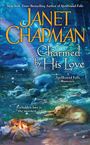 9780515150902: Charmed By His Love (A Spellbound Falls Romance)