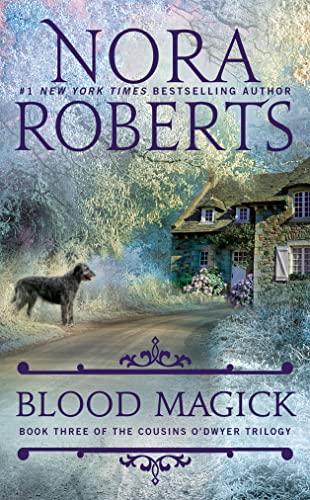 9780515152913: Blood Magick (The Cousins O'Dwyer Trilogy)