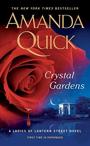 9780515152999: Crystal Gardens (Ladies of Lantern Street Novels)