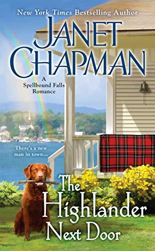 9780515153224: The Highlander Next Door (Spellbound Falls)