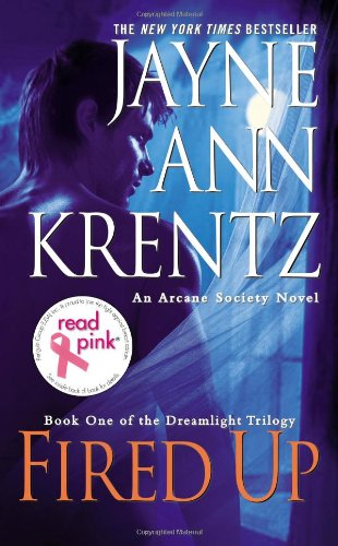 9780515153439: Fired Up: Read Pink Edition (Dreamlight Trilogy)