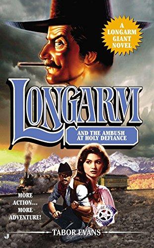 9780515153538: Longarm Giant #30: Longarm and the Ambush at Holy Defiance (Longarm Giant (Unnumbered))