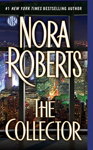 The Collector: Roberts, Nora