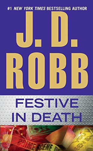Festive in Death: J. D. Robb