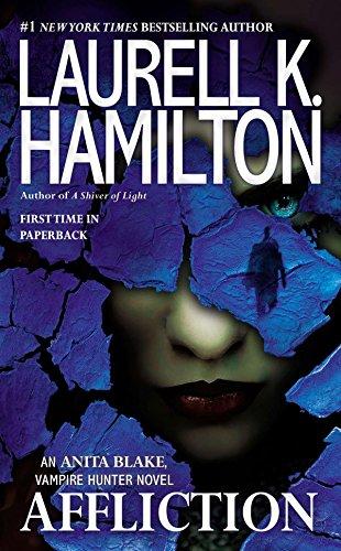 9780515154276: Affliction: An Anita Blake, Vampire Hunter Novel