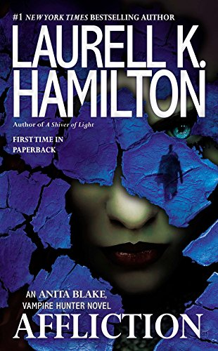 9780515154276: Affliction (Anita Blake, Vampire Hunter)