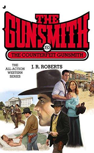 9780515154962: The Counterfeit Gunsmith (Gunsmith (Jove Books))