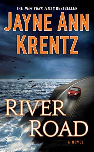 River Road: Krentz, Jayne Ann