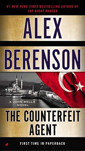 9780515155105: The Counterfeit Agent (A John Wells Novel)