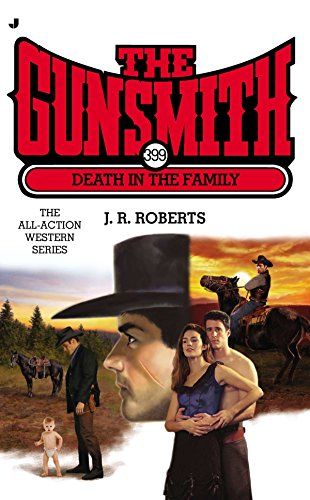9780515155518: The Gunsmith #399: Death in the Family (Gunsmith, The)