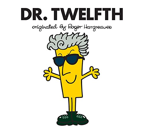 Dr. Twelfth (Doctor Who / Roger Hargreaves)