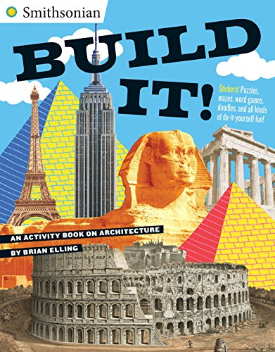 Build It!: An Activity Book on Architecture (Smithsonian): Brian Elling