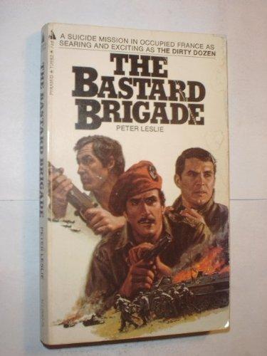 9780515268270: The Bastard Brigade