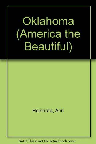 oklahoma - America the Beautiful: Heinrichs, Ann