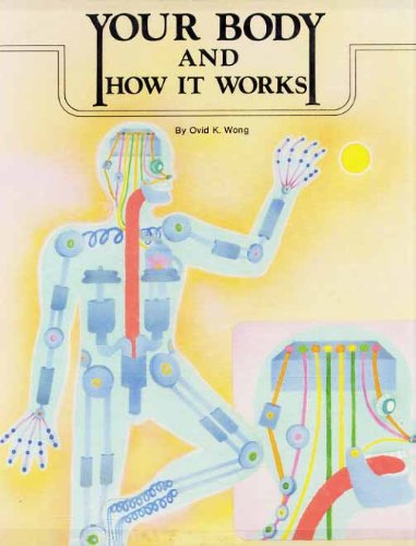 9780516005348: Your Body and How It Works (Science Activities)
