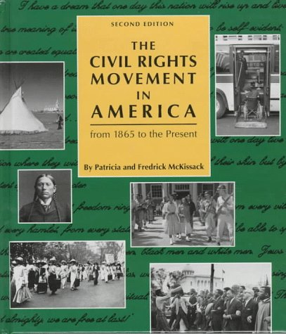 The Civil Rights Movement in America: From 1865 to the Present (Civil Rights Series): McKissack, ...