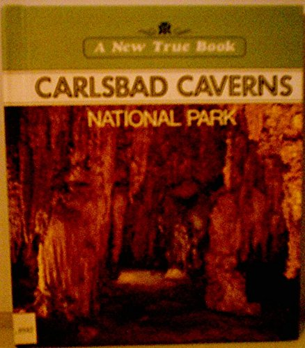 9780516010519: Carlsbad Caverns National Park (New True Books)