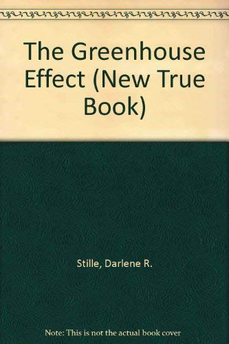 9780516011066: The Greenhouse Effect (New True Book)
