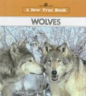 9780516011295: Wolves (A New True Book)