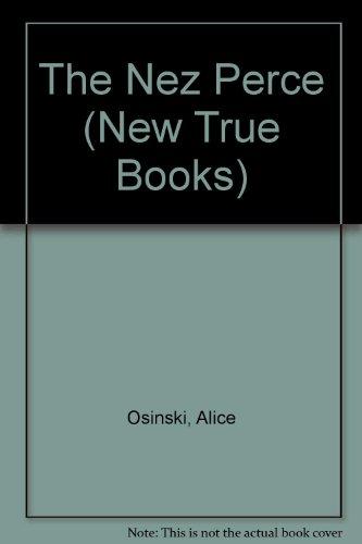 9780516011547: The Nez Perce (New True Books)