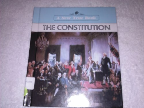 9780516012315: The Constitution (New True Books)