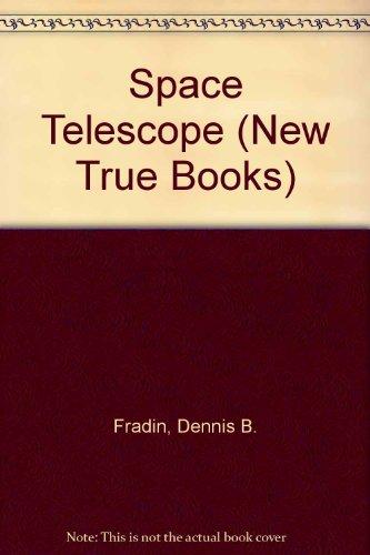 9780516012391: Space Telescope (New True Books)