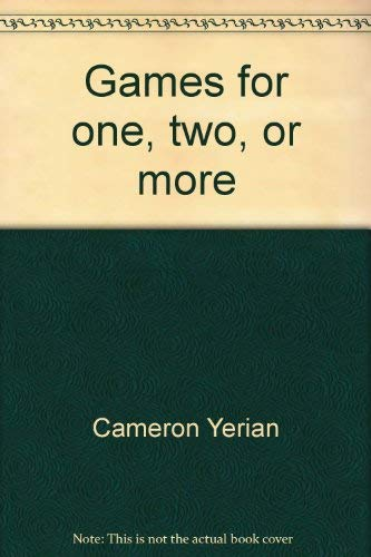Games for one, two, or more (051601305X) by Yerian, Cameron