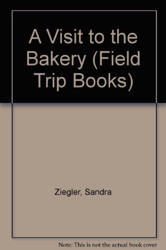 Field Trips Ser A Visit to the: Sandra K. Ziegler