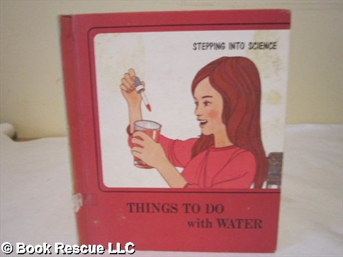 Things to do with water (Her Stepping into science)