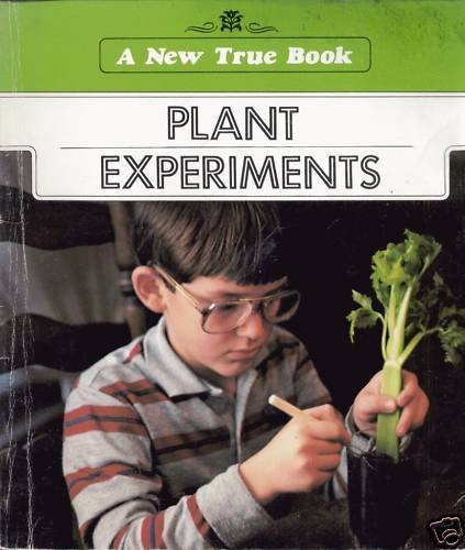 Stock image for Plant Experiments (New True Book) for sale by Pro Quo Books