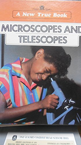 Microscopes and Telescopes (A New True Book): Wilkin, Fred