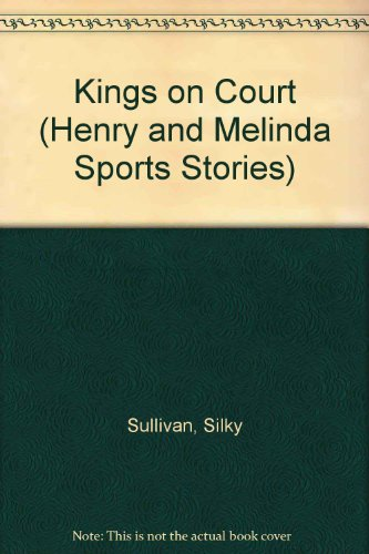 9780516019192: Kings on Court (Henry and Melinda Sports Stories)