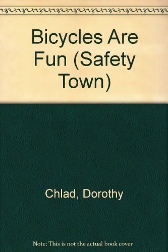 Bicycles Are Fun: Chlad, Dorothy