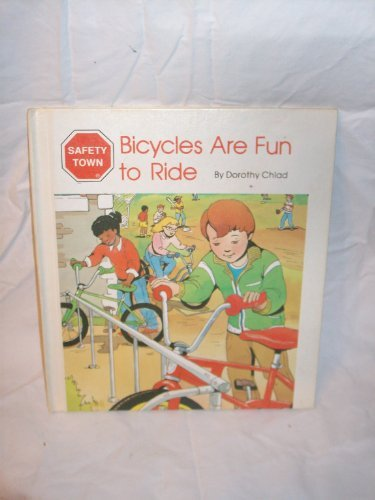 9780516019758: Bicycles are fun to ride (Safety Town)