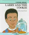 9780516020143: Larry and the Cookie (Rookie Readers)