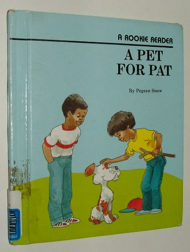 9780516020495: A Pet for Pat (Rookie Readers)