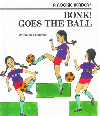 9780516020617: Bonk! Goes the Ball (Rookie Readers: Level B)