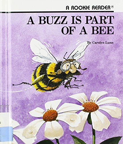 9780516020624: A Buzz Is Part of a Bee