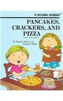 9780516020631: Pancakes, Crackers, and Pizza (Rookie Readers: Level B)