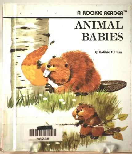 9780516020662: Animal Babies (Rookie Readers: Level B)