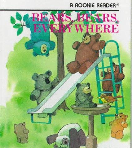 9780516020853: Bears, Bears, Everywhere (Rookie Readers)