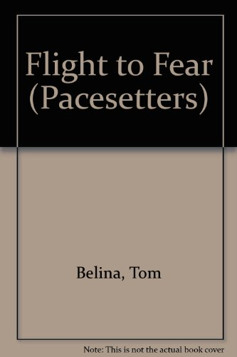 9780516021553: Flight to Fear (Pacesetters)