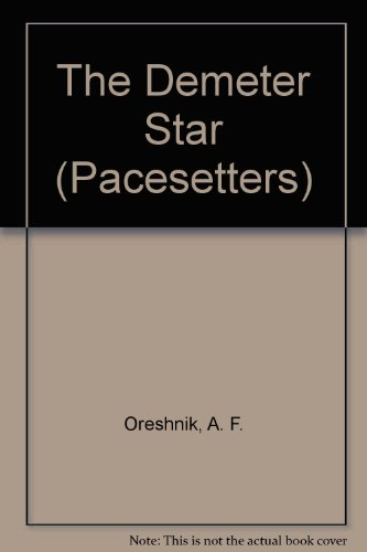 9780516021683: The Demeter Star (Pacesetters)