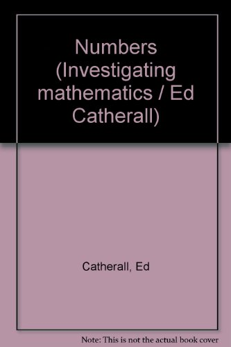 Numbers (Investigating mathematics / Ed Catherall): Catherall, Ed