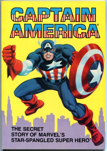 9780516024110: Captain America: The Secret Story of Marvel's Star-Spangled Super Hero