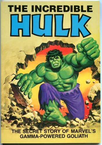 The Incredible Hulk: The Secret Story of Marvel's Gamma-Powered Goliath (0516024132) by David Anthony Kraft